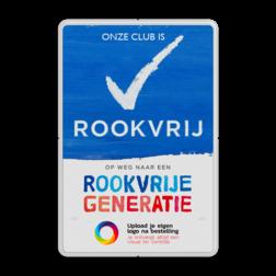 Rookvrij sportclub - Informatiebord - Op weg naar een Rookvrije generatie - met logo Stadion, ajax, arena, sportvereniging, sporten, voetballen, atletiek