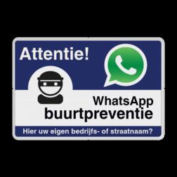 WhatsApp Attentie Buurtpreventie Informatiebord 01 - L209wa-b Whats App, WhatsApp, watsapp, preventie, attentie, buurt, L209, Camerabewaking, wijkpreventie, straatpreventie, dorpspreventie