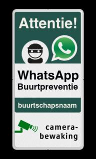 WhatsApp Attentie Buurtpreventie Informatiebord 03 - L209wa-g Wit / witte rand, (RAL 9016 - wit), WhatsApp Buurtpreventie, Camerabewaking, L209