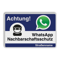 WhatsApp - Achtung Nachbarschaftsschutz Verkehrsschild Whats App, WhatsApp, watsapp, preventie, attentie, L209, Duits, Duitsland, Nachbarschafts, Schutz, Achtung, Nachbarschaftsschutz, Straße