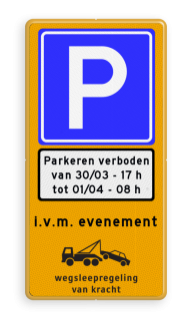 Parkeermaatregelbord Tijdelijk parkeerverbod. Bij werkzaamheden of gedurende een evenement kan het zijn dat er een parkeerhaven, parkeerstrook, parkeervak vrij moet worden gehouden. Juridisch kan dan het parkeren met een E1 of E2 RVV bord niet worden verboden. Door Ministerie van I&M en het O.M. is voorgeschreven dat het verbod om te parkeren dan middels een E4 met onderbord geregeld dient te worden. In verband met een juridisch juiste uitvoering van de wegsleepregeling moet worden aangegeven waarom er wordt weggesleept. Vanwege wegwerkzaamheden, naam evenement of politiemaatregelen. In straten zonder extra parkeervoorzieningen kan een RVV E1 of bij voorkeur E2 worden toegepast op een gele ondergrond met een wit onderbord. Parkeermaatregelbord (officieel) + datum en tijden Parkeerverbod, evenementen, evenement, tijdelijk, parkeren, verboden, wegwerkzaamheden, werk, in, uitvoering