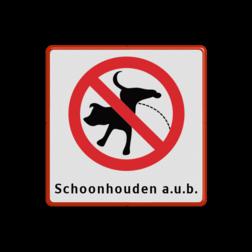 Informatiebord 300x300mm verboden honden te laten plassen + txt
