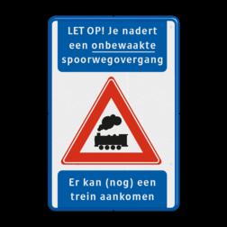 Waarschuwingsbord - Je nadert een onbewaakte spoorwegovergang Wit / blauwe rand, (RAL 5017 - blauw), E01, Uitgezonderd, bestelbusjes, bus, personenvervoer, bestelauto,