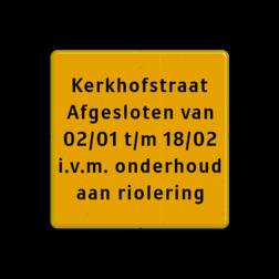Tekstbord - Eigen tekst - Werk in uitvoering Fluor geel / gele rand, (RAL 1023 - geel), Hier uw eigen, tekstregels, Klik op bewerk >, en pas de , tekst aan!