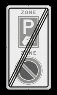 Verkeersbord RVV E01BW111ze - ZONE bord einde E01, ZONE, parkeren verboden, BW111, parkeerautomaat