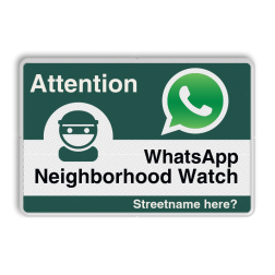 WhatsApp - Englisch - Attention - Neighborhood Watch Whats App, WhatsApp, watsapp, preventie, attentie, L209, Duits, Duitsland, Nachbarschafts, Schutz, Achtung, Nachbarschaftsschutz, Straße