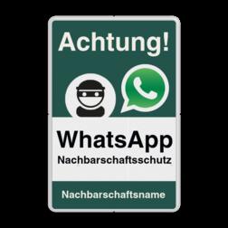 WhatsApp - Achtung Nachbarschaftsschutz Verkehrsschild -