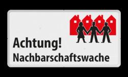 Achtung! Nachbarschaftswache - Verkehrsschild L209a Whats App, WhatsApp, watsapp, preventie, attentie, OV0495, L209, Buurt, Achtung, Nachbarschaftswache, Verkehrsschild