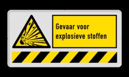 Veiligheidsbord waarschuwing explosieve stoffen | 1 symbool + banner Explosie, gevaarlijke stoffen, W002, W02, W002 - Gevaar voor explosieve stoffen