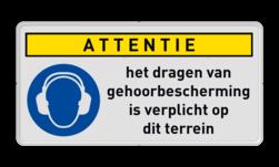 Veiligheidsbord | 1 symbool + banner + vrije tekst Dragen, gehoor, veiligheid, verplicht, bescherming, M003, G05. PBM, gebod