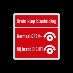 Brand bord overig - Drainklep-Blusleiding Brand, trap, locatie, vuur, blussen, vluchten, brandkraan, bluswaterput, brandput, Blusleiding, open, dicht, Drainklep.