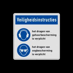 Gebodsbord met instructies   Gehoor- en oogbescherming verplicht (PBM) veiligheid, instructies, bord, gehoor, oog, bescherming, verplicht, vest, helm, gebod, voorschriften, regels, informatie, pbm