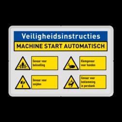 Veiligheidsbord | 4 symbolen + banners machine, gebruik, veiligheid, instructies, waarschuwing, gevaar, beknelling, klem, snijden, start, automatisch, fabriek, zetbank, productie, hal