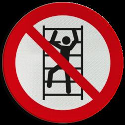 Product Verboden te klimmen Pictogram P009 - Verboden te klimmen P009 Klimmen, omhoog, ladder, verboden, toegang, pictogram, symbool, teken, NEN, 7010,  reflecterend, sticker, klasse 1, klasse 3, vlak, bordje, paneel, kunststof, aluminium, veiligheid, verbod,