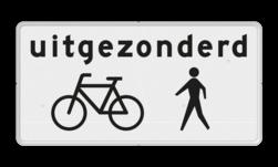 Verkeersbord Onderbord - Uitgezonderd fietsers/voetgangers Verkeersbord RVV OB52a - Onderbord - Uitgezonderd fietsers/voetgangers OB52a