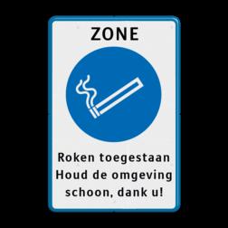 Informatiebord ZONE voor rokers Informatiebord - Rookzone + eigen tekst