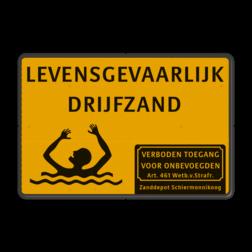 Waarschuwingsbord geel/zwart - Levensgevaarlijk Drijfzand drenkeling, gevaarlijk terrein, drijfzand