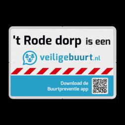 Veiligebuurt.nl - met uw wijknaam - Informatiebord preventie, attentie, Veilige buurt, Dorp
