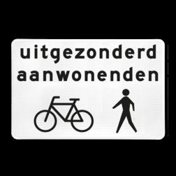 Verkeersbord Onderbord - Uitgezonderd aanwonenden, fietsers en voetgangers Verkeersbord RVV OB52b - Uitgezonderd aanwonenden, fietsers en voetgangers OB52b