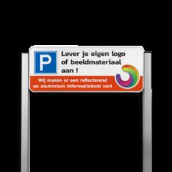 Parkeerplaatsbord unit type TS + eigen logo en/of eigen ontwerp parkeerbord, parkeerplaats, parkeren, parking, eigen, ontwerp, full, colour, color, reflecterend, duurzaam, luxe, aanleveren, design, aluminium