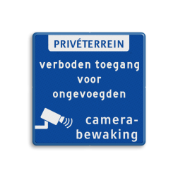 Product Bord prive terrein + verboden toegang voor onbevoegden en camerabewaking Prive terrein bord met camerabewaking en verboden toegang prive, terrein, priveterrein, verboden, onbevoegden, toegang, camerabewaking, camera, bewaking, eigen, weg