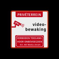Camerabewaking - Eigen terrein - Art. 461 eigen, terrein, prive, beveiliging, bescherming, video, bewaking, verboden ,toegang