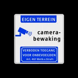 Camerabewaking - Eigen terrein - Art. 461 eigen, terrein, prive, beveiliging, bescherming, camerabewaking, verboden ,toegang