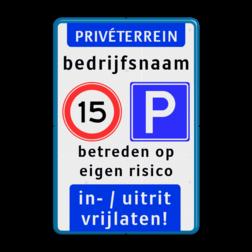 Product prive terrein + snelheid A1 + parkeren E4 + tekst Prive terrein + Snelheid A1, Parkeren E4 + eigen tekst parkeren, maximum snelheid, eigen tekst, E04, prive, terrein, inrit, uitrit