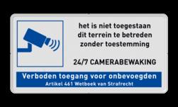 Informatiebord Camerabewaking met verboden toegang art.461 cameraregistratie, camera, bewaking, eigen terrein, beveiliging, videoregistratie, BP06, Preventie, Toezicht