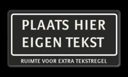 Tekstbord 2:1 met modern kader met onderregel zwart/wit zelf tekstbord maken, tekst invoeren, verkeersbord, onderbord