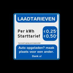 Verkeersbord Laadtarieven kosten opladen elektrische auto's Verkeersbord Laadtarieven voor kosten elektrische auto's OV PB