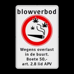 Verbodsbord Blowverbod - met boete Amsterdam, drugs, Blowverbod, Wegens overlast, in de buurt., Boete 50,--, art. 2.8 lid APV