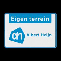 Eigen Terrein bord + Eigen logo Albert Heijn eigen terrein, zonsopgang, ondergang, tijd,