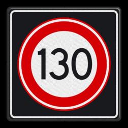 Verkeersbord Maximumsnelheid 130 kilometer per uur Verkeersbord RVV A01 130s - Maximum snelheid 130 km/h A01130s RWS, Rijkswaterstaat, snelheidsbord, snelheidbord, 130 km bord, snelheid, A1, maximumsnelheid, maximum snelheid, maximalesnelheid, maximale snelheid