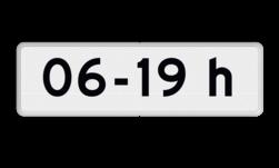 Verkeersbord Geldt voor 6-19 h Verkeersbord RVV OB201p - Onderbord - Geldt alleen voor periode OB201p tijd, wit bord, OB201p