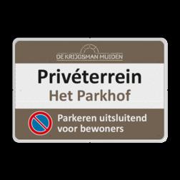 Parkeerbord Eigen- Privéterrein 3txt + kleuren logo logo, volkerrail, homij