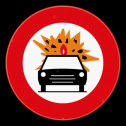 Verkeersbord C24b: Verboden toegang voor bestuurders van voertuigen die de gevaarlijke ontvlambare of ontplofbare stoffen, bepaald door de voor vervoer van gevaarlijke goederen bevoegde Ministers, vervoeren. Verkeersbord SB250 C24b - Verboden toegang voor bestuurders van voertuigen die gevaarlijke ontvlambare of ontplofbare stoffen vervoeren C24b