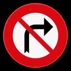 Verkeersbord C31b: Verbod aan het volgend kruispunt af te slaan in de richting door de pijl aangegeven. Verkeersbord SB250 C31b - Verbod om aan het volgend kruispunt rechts af te slaan C31b
