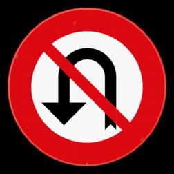 Verkeersbord C33: Vanaf het verkeersbord tot en met het volgend kruispunt, verbod te keren. Verkeersbord SB250 C33 - Vanaf het verkeersbord tot en met het volgend kruispunt, verbod te keren C33