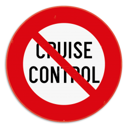 Verkeersbord C48: Vanaf het verkeersbord tot het volgend kruispunt, verbod de cruise control te gebruiken. Verkeersbord SB250 C48 - Vanaf het verkeersbord tot het volgend kruispunt, verbod de cruise control te gebruiken. C48