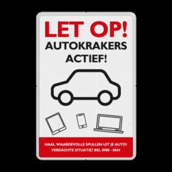 Preventiebord - let op autokrakers actief preventiebord, autokrakers, actief,