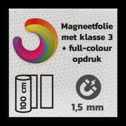 Magneetbord reflecterend klasse 3 met full colour opdruk reflex, fluoricerend, reflecterend, retroreflex, retroreflecterend, retro, bordfolie, signface