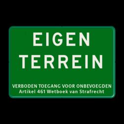 Informatiebord EIGEN TERREIN + Artikel 461 - GROEN - BT05