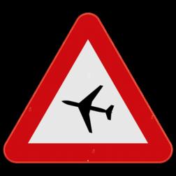 Verkeersbord A35: Dit gevaarsbord geeft aan dat er vliegtuigen kunnen overvliegen op lage hoogte. Verkeersbord SB250 A35 - Vliegtuigen op geringe hoogte A35