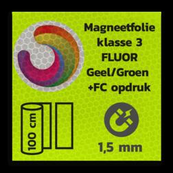 Magneetbord reflecterend FLUOR Geel/Groen klasse 3 geprint + full colour opdruk reflex, fluoricerend, reflecterend, retroreflex, retroreflecterend, retro, bordfolie, signface
