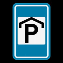 Verkeersbord F60: Dit verkeersbord kondigt een overdekte parking aan. Verkeersbord SB250 F60 - Overdekte parking F60