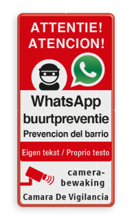 WhatsApp NL+ESP Prevencion del barrio - Camara De Vigilancia + own text Whats App, WhatsApp, watsapp, preventie, attentie, buurt, L209, neighborhood, protection, Attention
