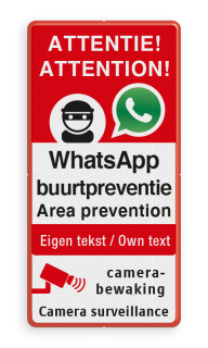 WhatsApp NL+EN ATTENTION - Area prevention - Camera surveillance + own text Whats App, WhatsApp, watsapp, preventie, attentie, buurt, L209, neighborhood, protection, Attention