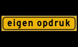 Autobord 500x100mm geel FLUOR met eigen tekst werkverkeer, magneet, folie, sticker, bord, eigen, opdruk, tekst