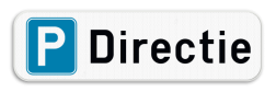 Product Parkeerplaats bord - Parking Directie Parkeerplaats bord - Parking Directie